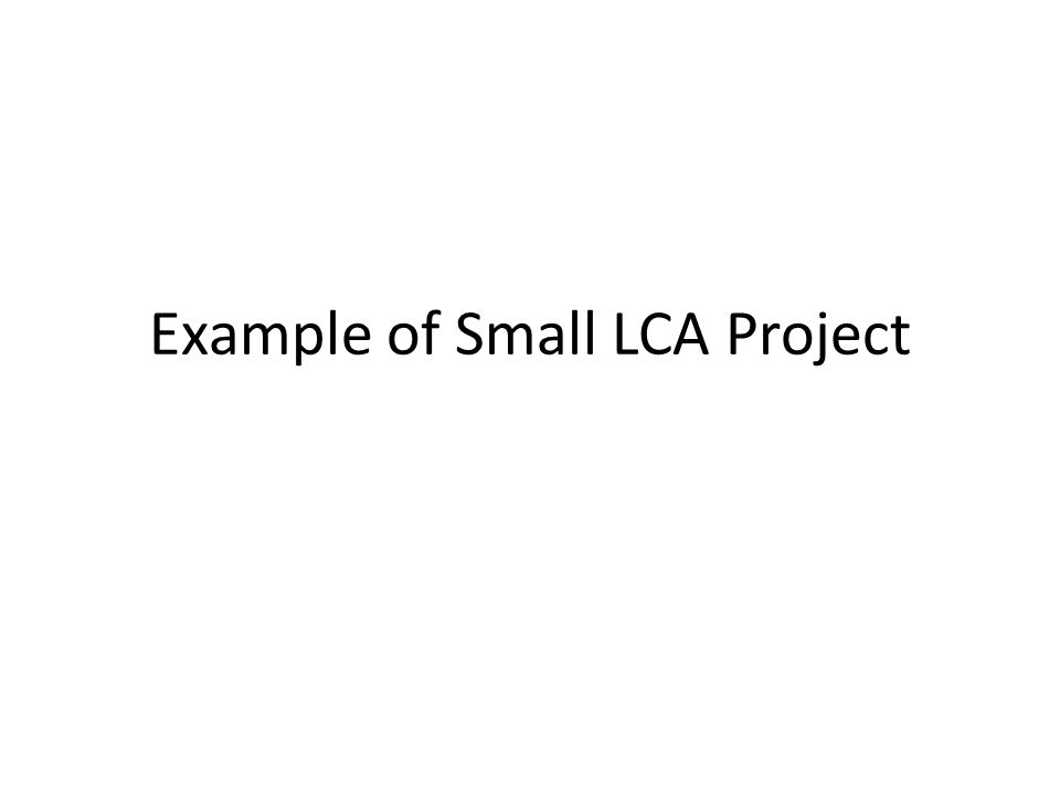 Example of Small LCA Project