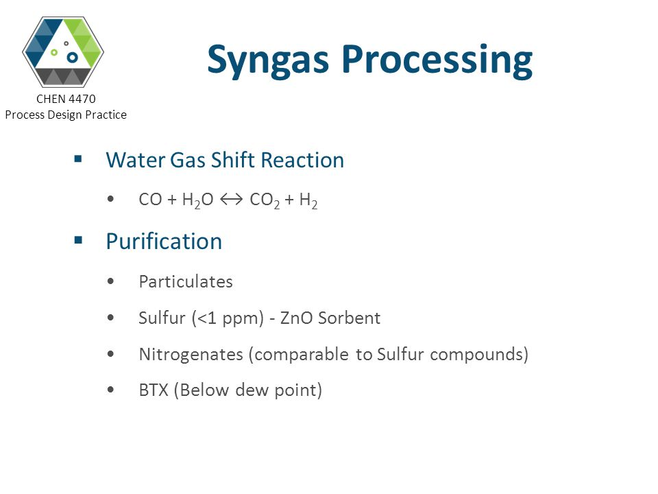 CHEN 4470 Process Design Practice GTL Technology and Syngas Processing