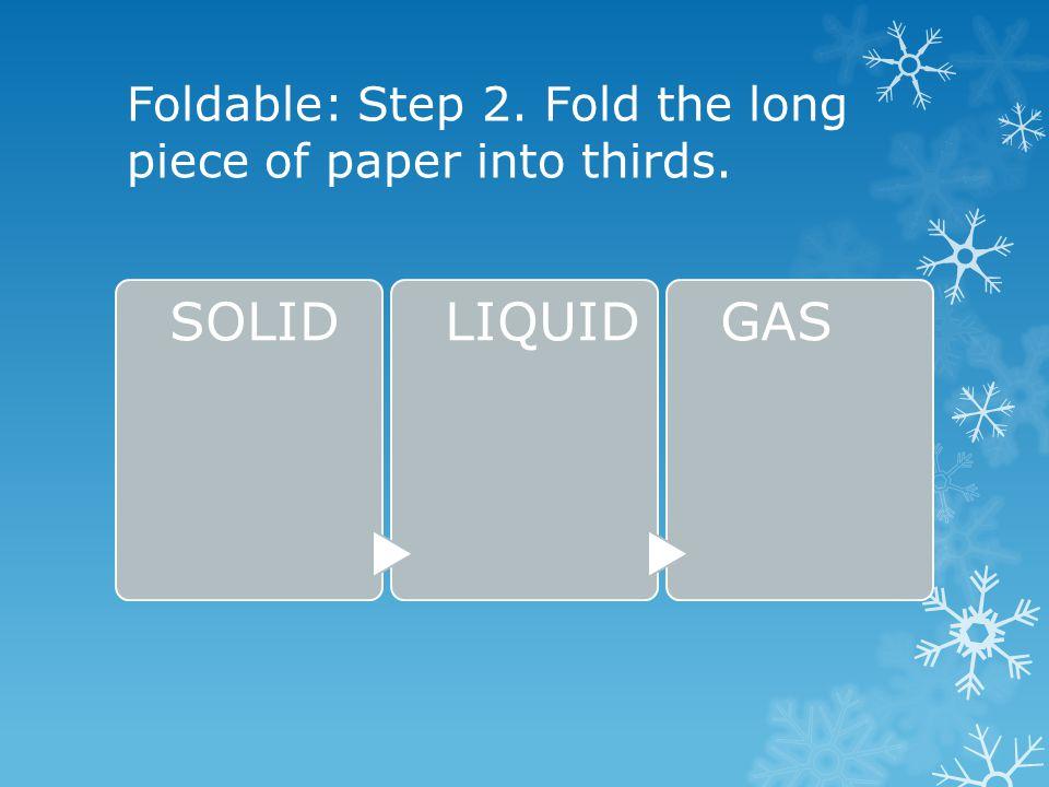 Foldable: Step 3.