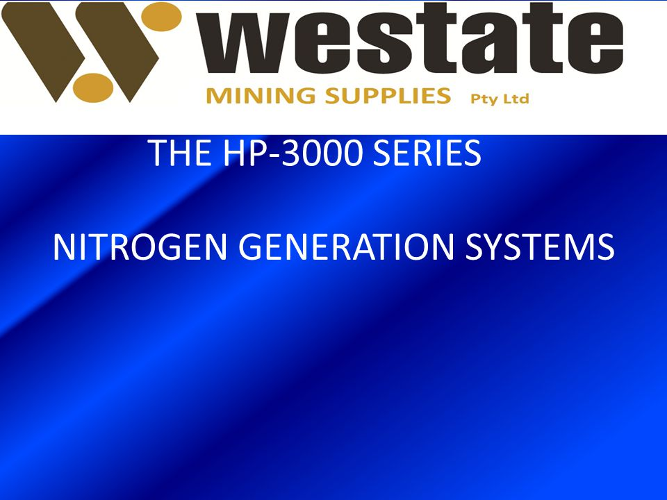 NITROGEN GENERATION SYSTEMS THE HP-3000 SERIES
