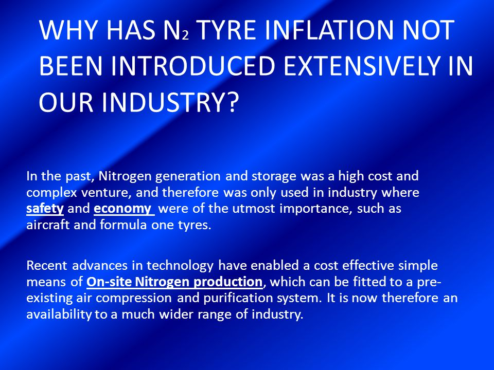HOW THE SYSTEM PRODUCES N 2 Atmospheric air contains essentially 78% nitrogen and 21% oxygen.