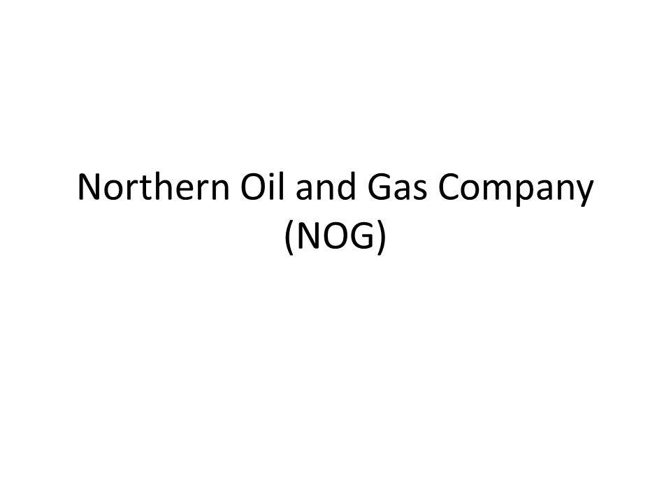 Northern Oil and Gas Company (NOG)