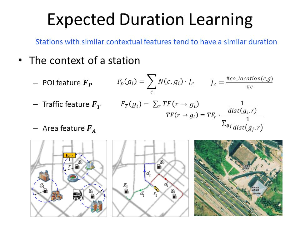 Expected Duration Learning Stations with similar contextual features tend to have a similar duration