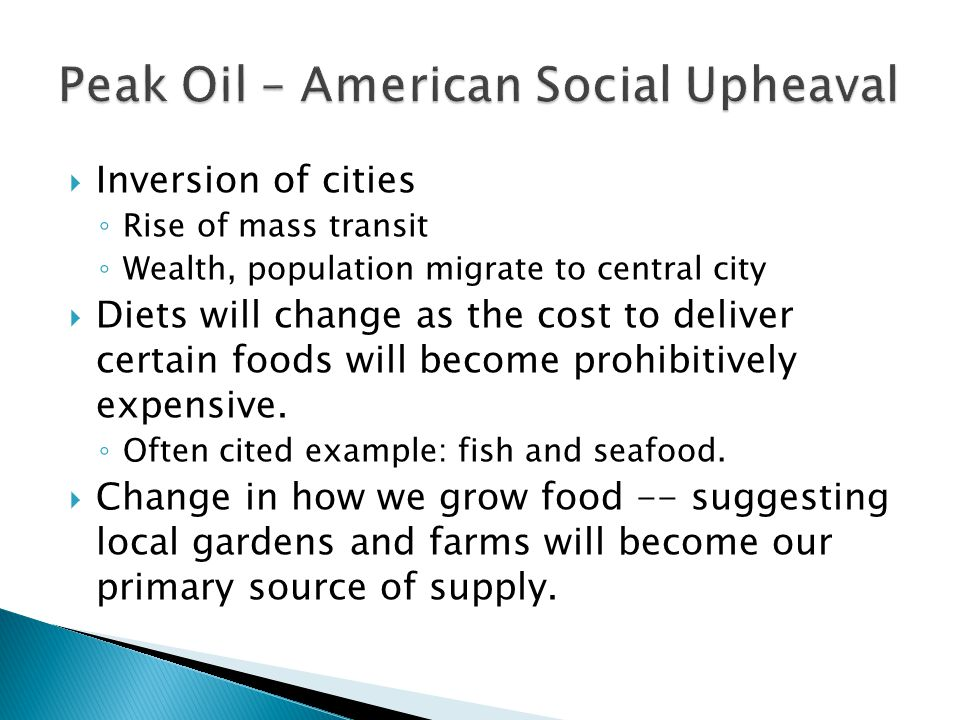 Inversion of cities Rise of mass transit Wealth, population migrate to central city Diets will change as the cost to deliver certain foods will become