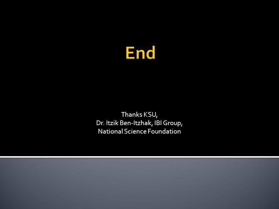 Thanks KSU, Dr. Itzik Ben-Itzhak, IBI Group, National Science Foundation