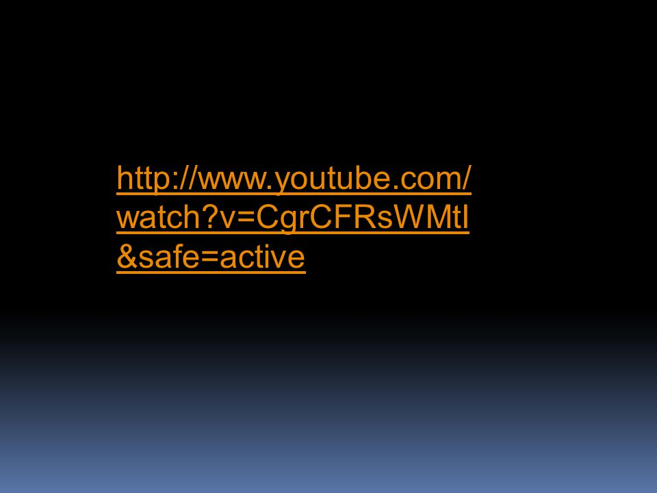 http://www.youtube.com/ watch?v=CgrCFRsWMtI &safe=active