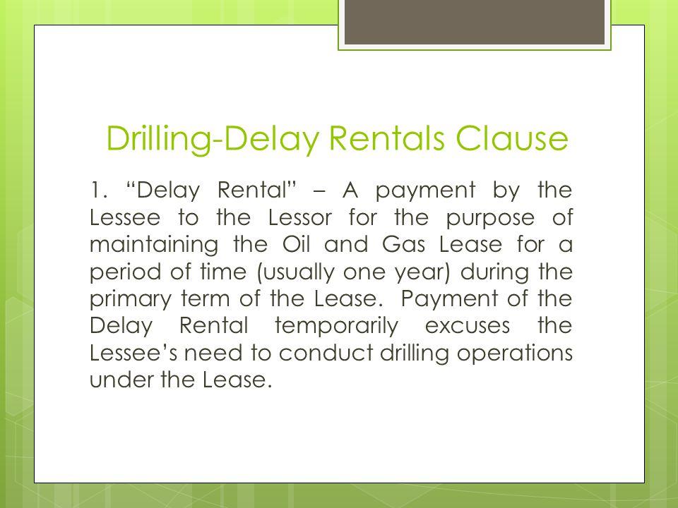 Drilling-Delay Rentals Clause 1.