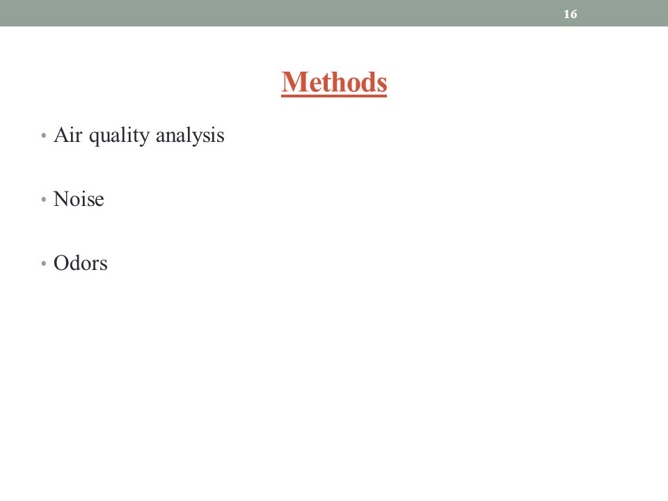 Methods Air quality analysis Noise Odors 16
