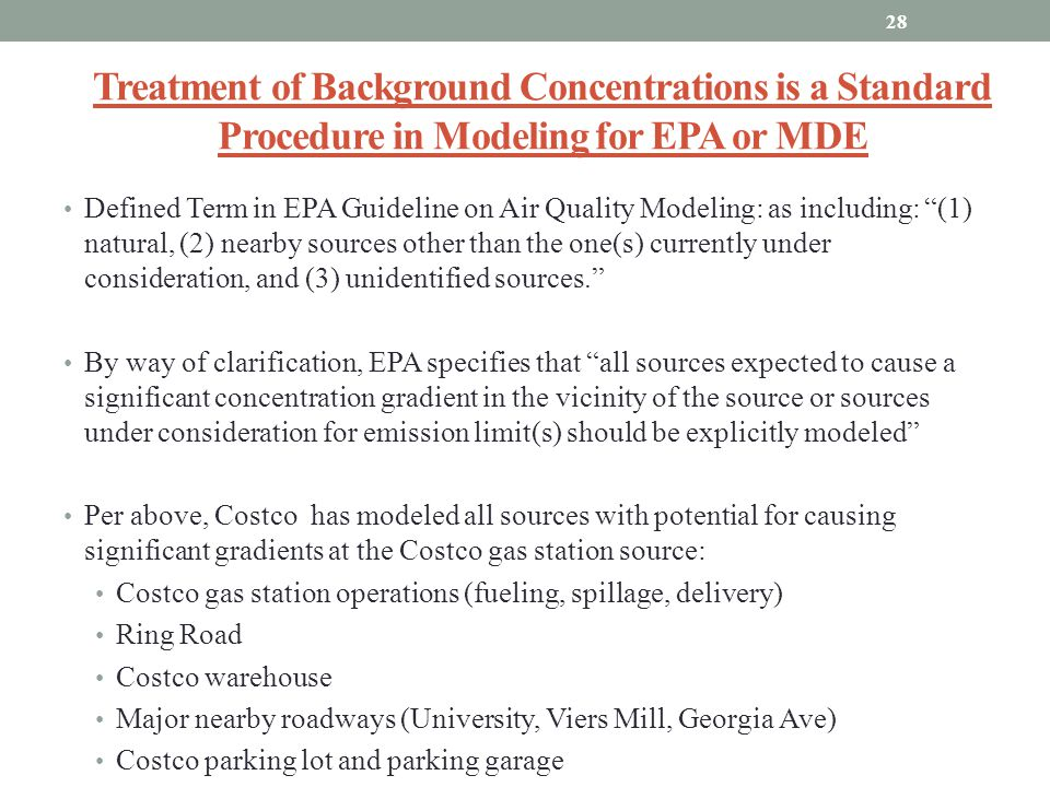 Treatment of Background Concentrations is a Standard Procedure in Modeling for EPA or MDE Defined Term in EPA Guideline on Air Quality Modeling: as in