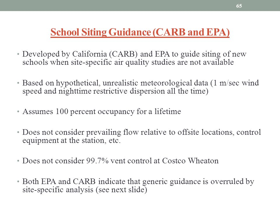 School Siting Guidance (CARB and EPA) Developed by California (CARB) and EPA to guide siting of new schools when site-specific air quality studies are