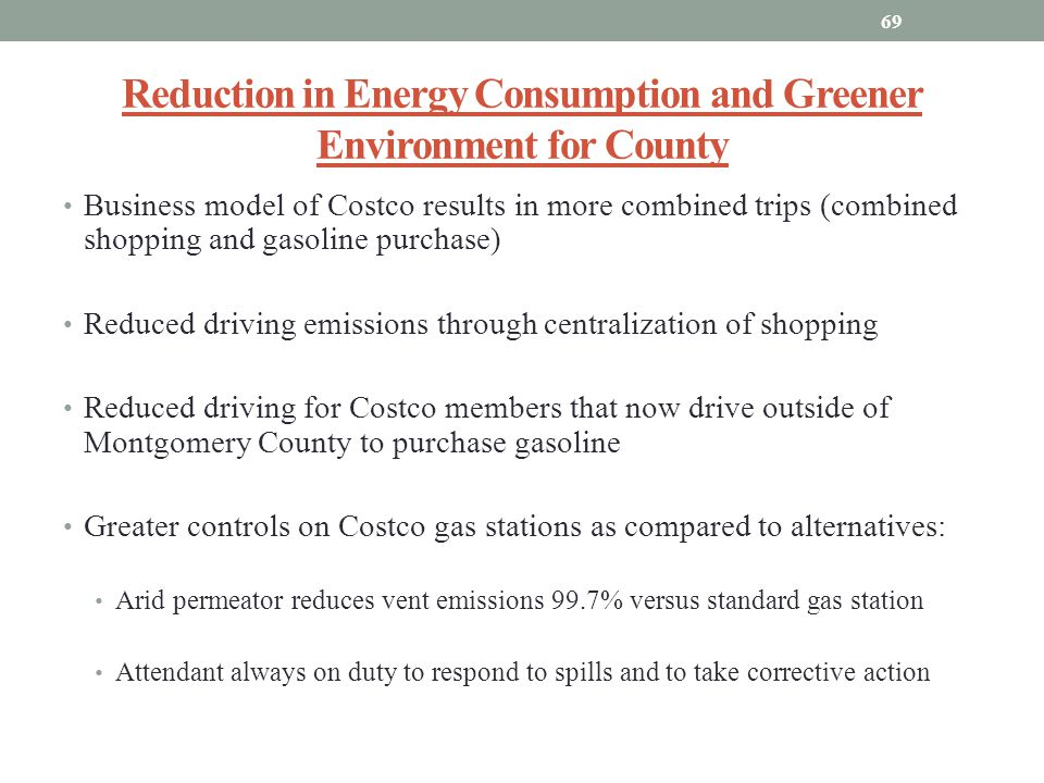 Reduction in Energy Consumption and Greener Environment for County Business model of Costco results in more combined trips (combined shopping and gaso