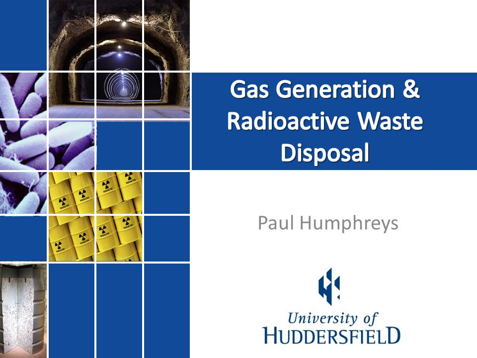 Gas generation is a fundamental issue in radioactive waste disposal Direct impact on: – Waste processing and packaging – Facility design – Radionuclide release Nature and extent of gas generation depends on type of waste and the facility