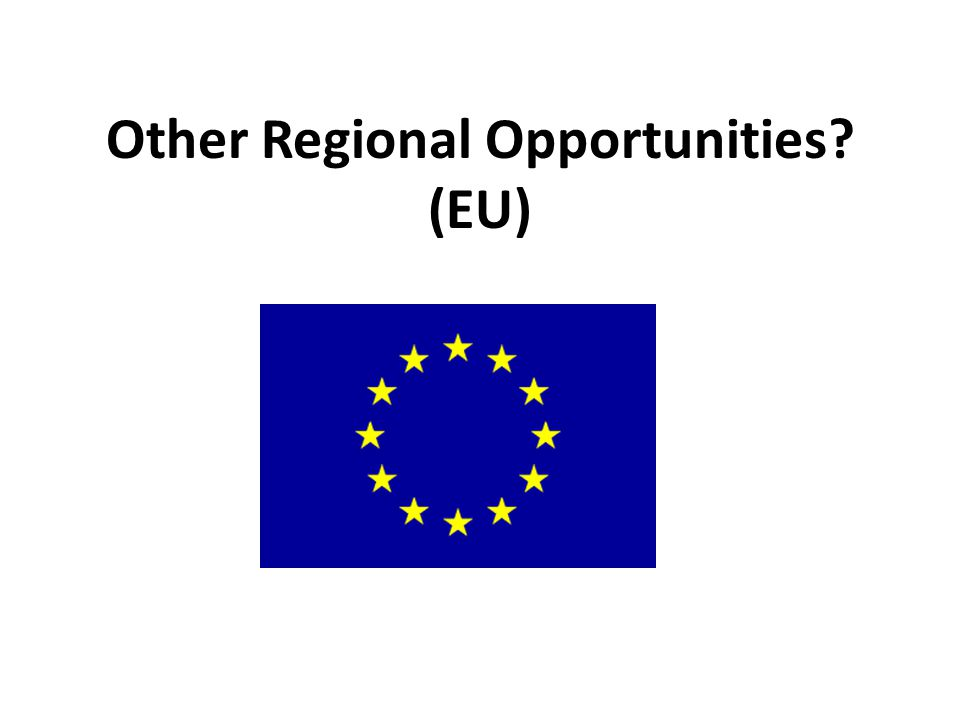 Other Regional Opportunities (EU)