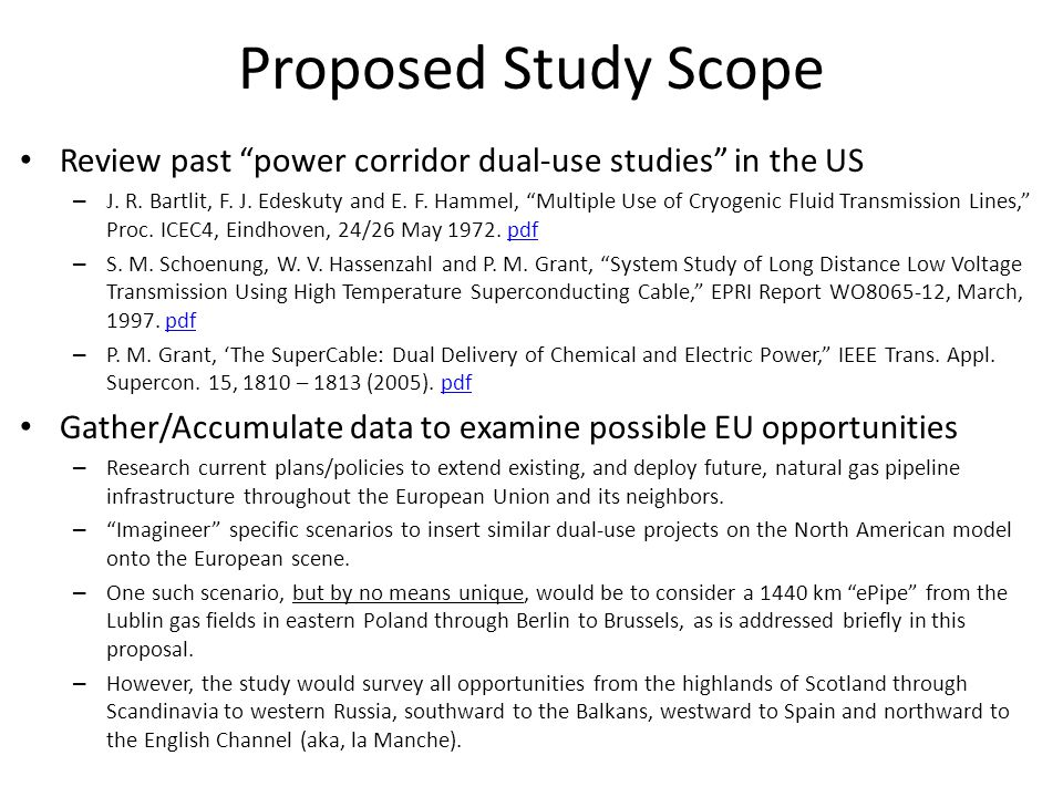 Proposed Study Scope Review past power corridor dual-use studies in the US – J.