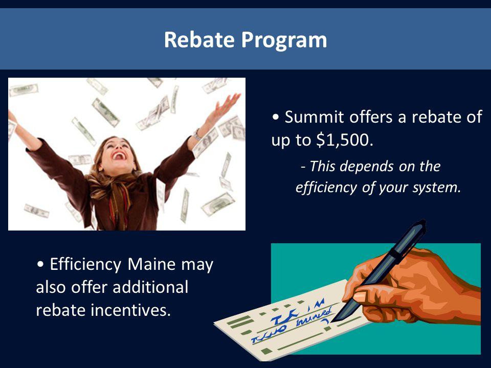 Rebate Program Summit offers a rebate of up to $1,500.