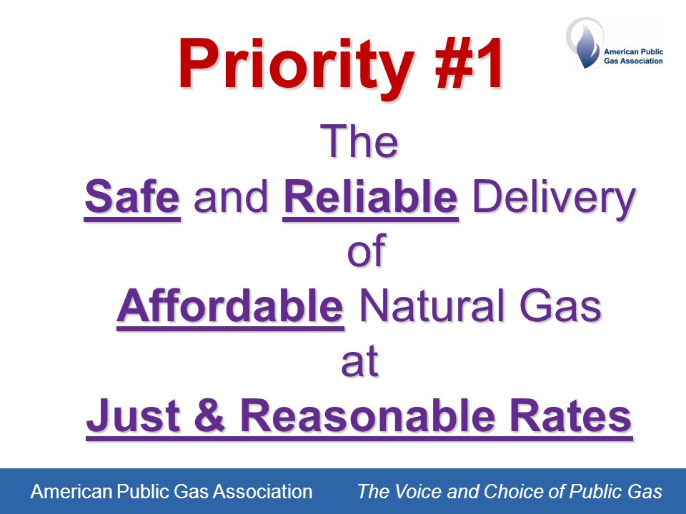 American Public Gas AssociationThe Voice and Choice of Public Gas Advocacy Communications Education & Training Membership Strategic Plan