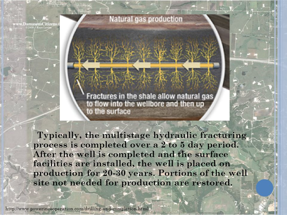 Typically, the multistage hydraulic fracturing process is completed over a 2 to 5 day period.