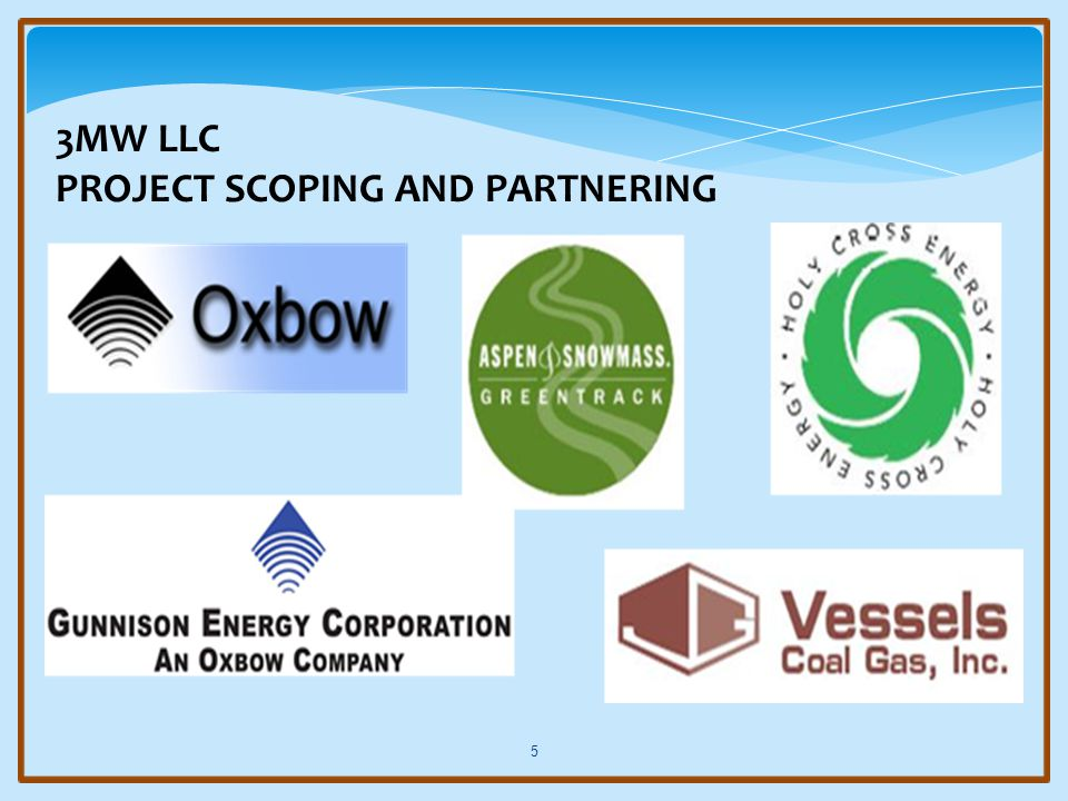 3MW LLC PROJECT SCOPING AND PARTNERING 5