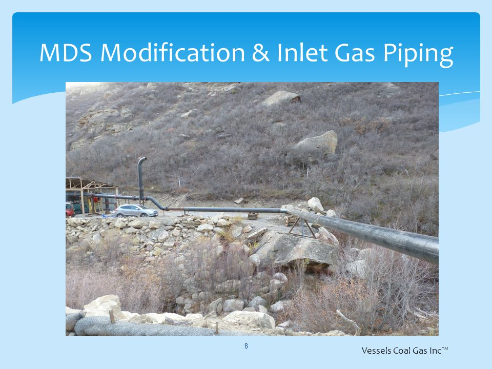 MDS Modification & Inlet Gas Piping 8 Vessels Coal Gas Inc