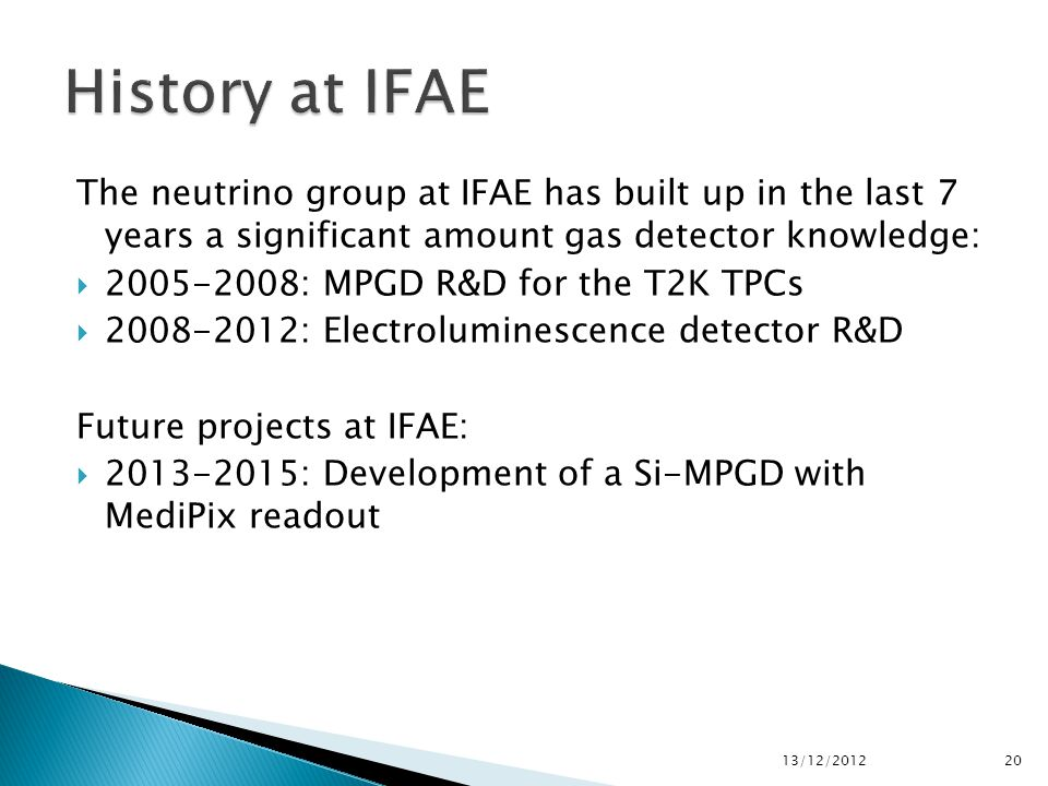 The neutrino group at IFAE has built up in the last 7 years a significant amount gas detector knowledge: 2005-2008: MPGD R&D for the T2K TPCs 2008-201