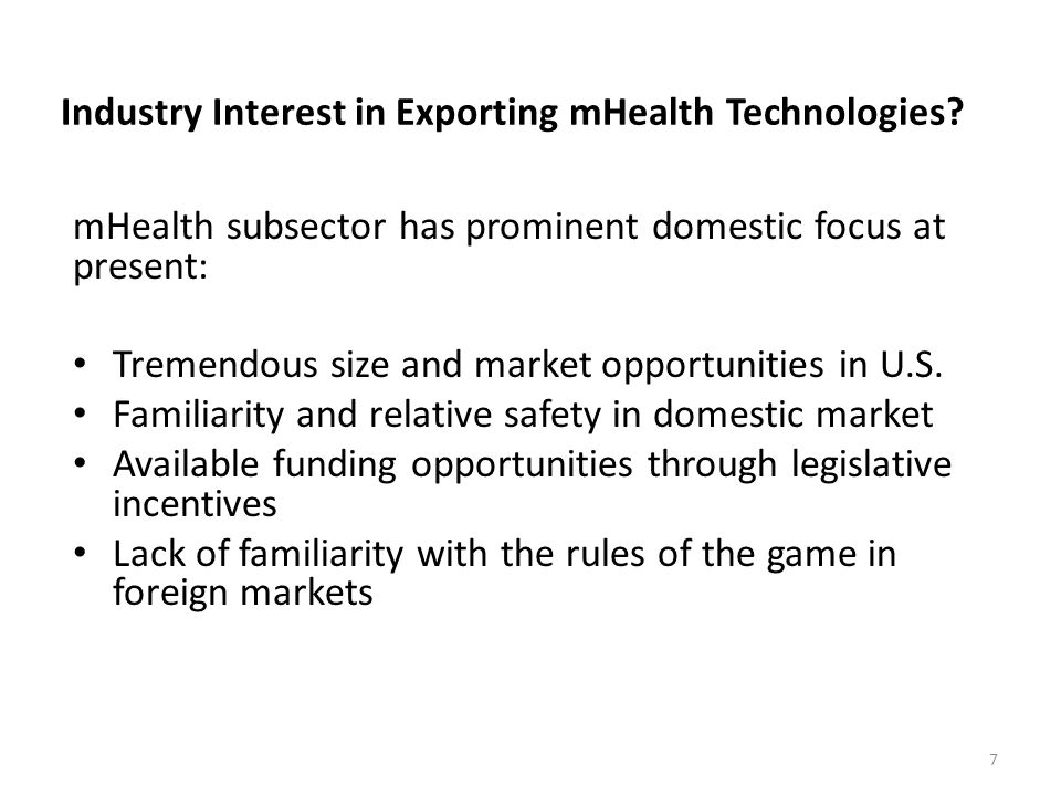 Industry Interest in Exporting mHealth Technologies.