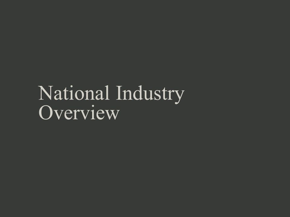 National Industry Overview
