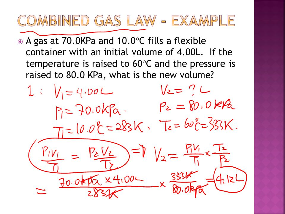 A gas at 70.0KPa and 10.0 C fills a flexible container with an initial volume of 4.00L. If the temperature is raised to 60 C and the pressure is raise