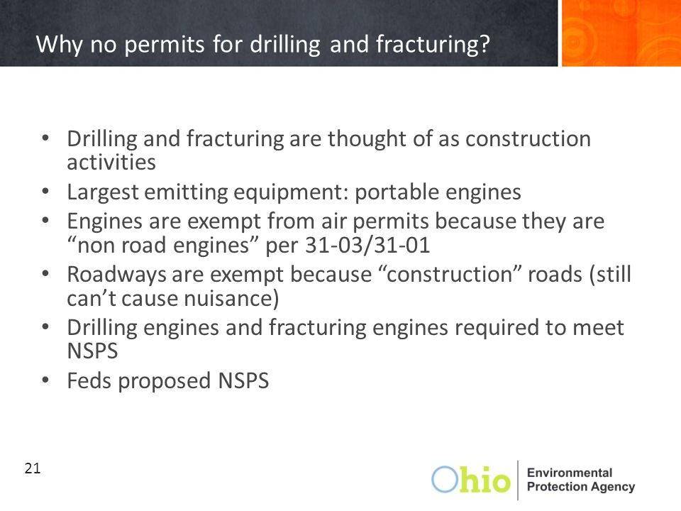 Why no permits for drilling and fracturing.
