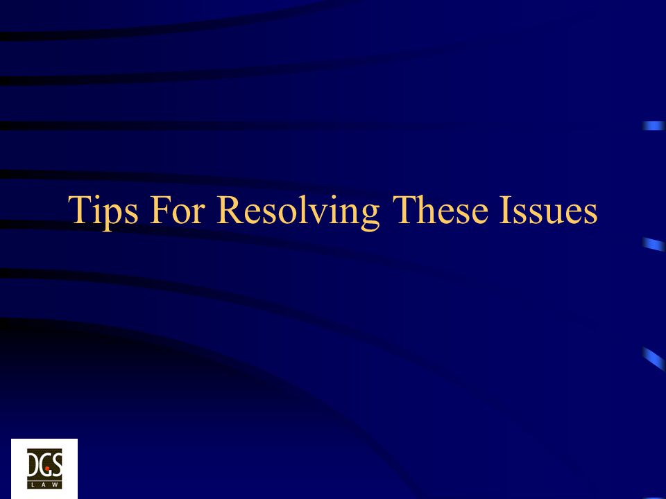 Tips For Resolving These Issues