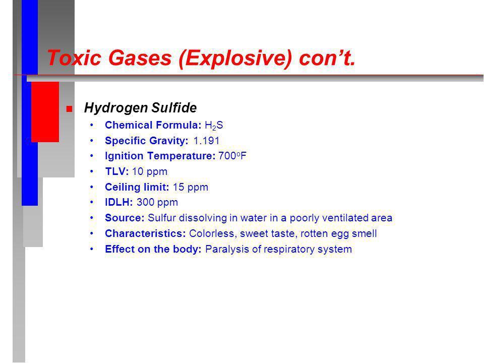 Toxic Gases (Explosive) cont.