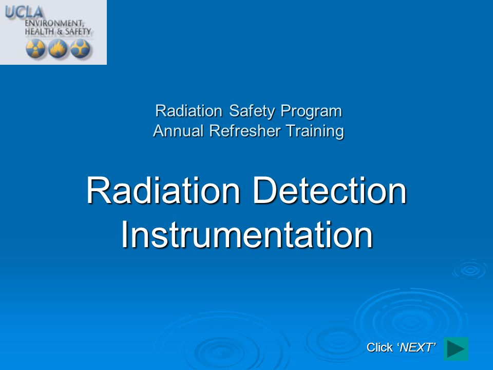 The scintillations can be captured by a photomultiplier tube (PMT) and converted to electrons which are used to quantify incident radiation The scintillations can be captured by a photomultiplier tube (PMT) and converted to electrons which are used to quantify incident radiation Photomultiplier Tubes UCLA Radiation Safety Annual Refresher Training PMT e-e- Scintillator Ionizing Radiation