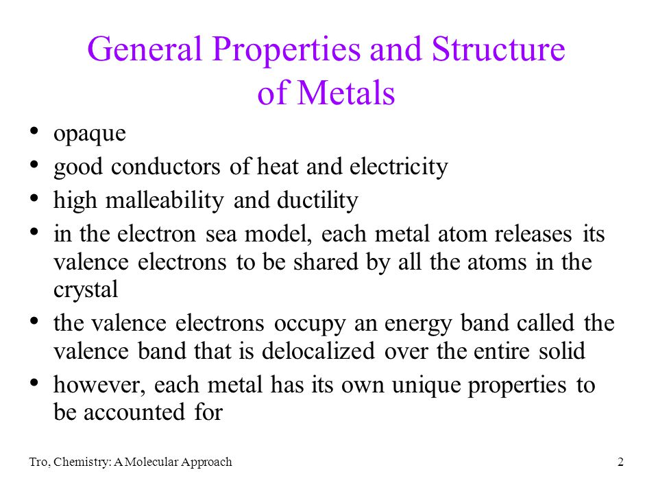 Tro, Chemistry: A Molecular Approach3 Properties of Some Metals