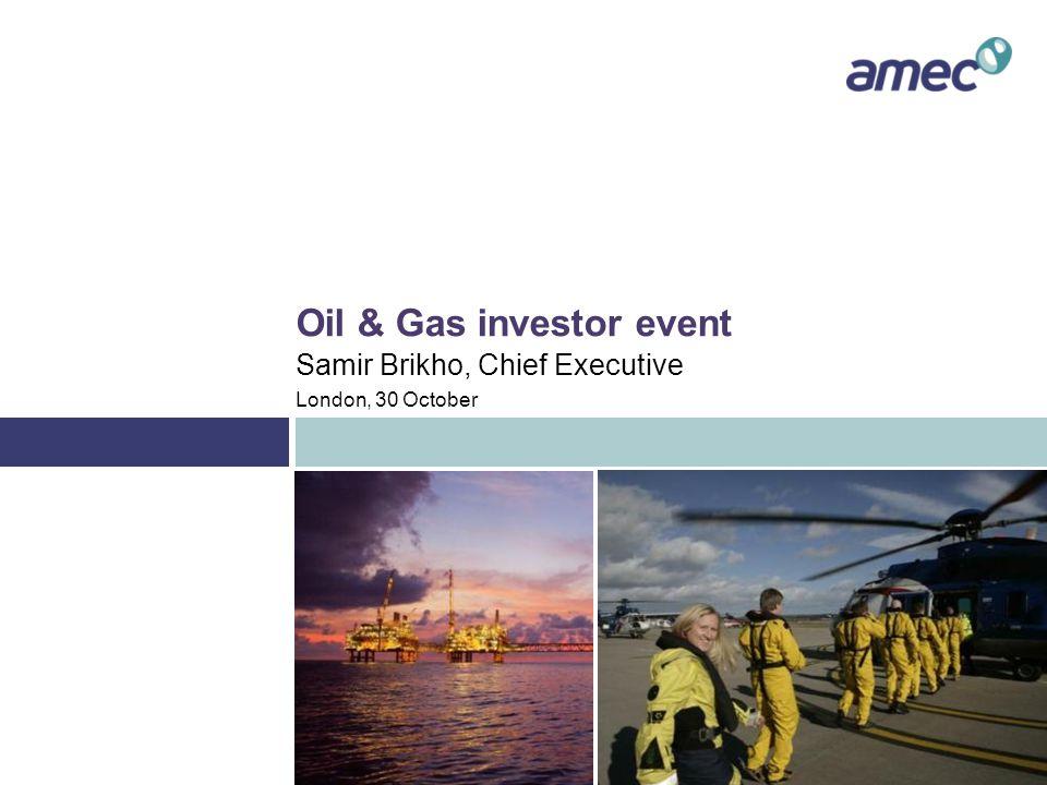 Oil & Gas – MENA and Azerbaijan Questions London, 30 October