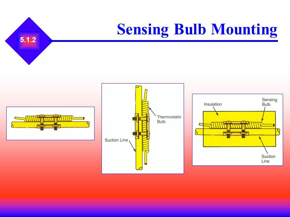 5.1.2 Sensing Bulb Mounting