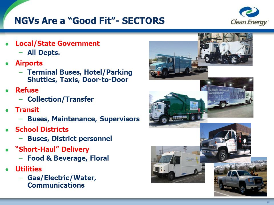 8 NGVs Are a Good Fit- SECTORS Local/State Government –All Depts.
