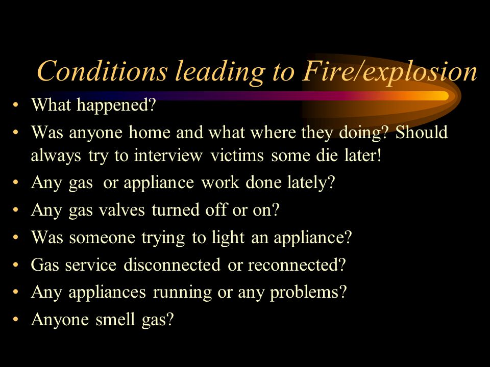 Conditions leading to Fire/explosion What happened.