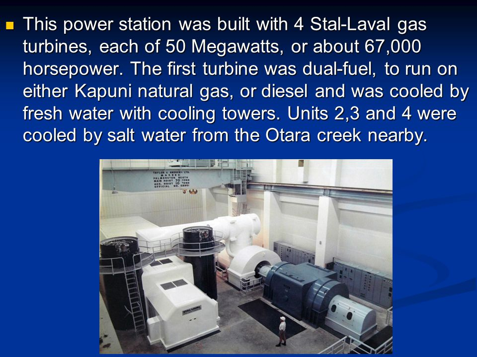 This power station was built with 4 Stal-Laval gas turbines, each of 50 Megawatts, or about 67,000 horsepower.