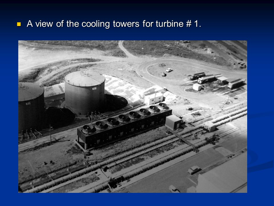 A view of the cooling towers for turbine # 1. A view of the cooling towers for turbine # 1.