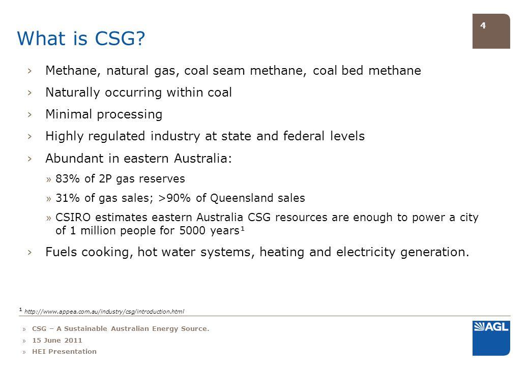 5 CSG – significant environmental benefits.