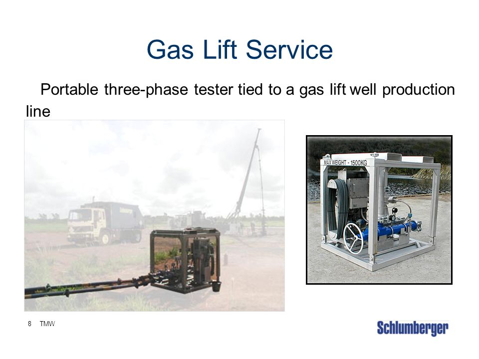 8TMW Gas Lift Service Portable three-phase tester tied to a gas lift well production line