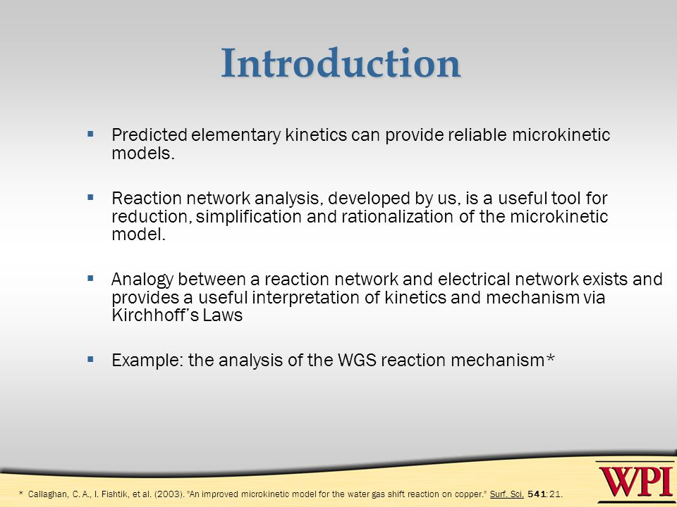 Introduction Predicted elementary kinetics can provide reliable microkinetic models. Reaction network analysis, developed by us, is a useful tool for