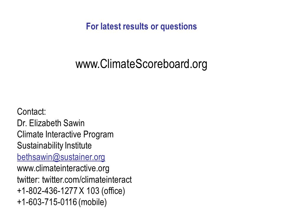 For latest results or questions www.ClimateScoreboard.org Contact: Dr.