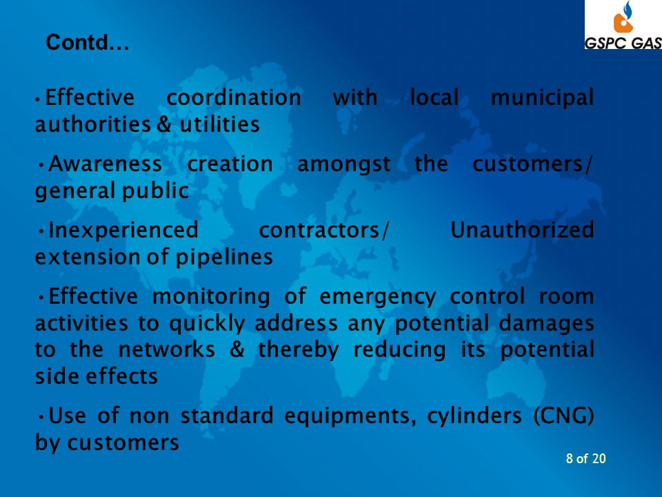 8 of 20 Effective coordination with local municipal authorities & utilities Awareness creation amongst the customers/ general public Inexperienced con