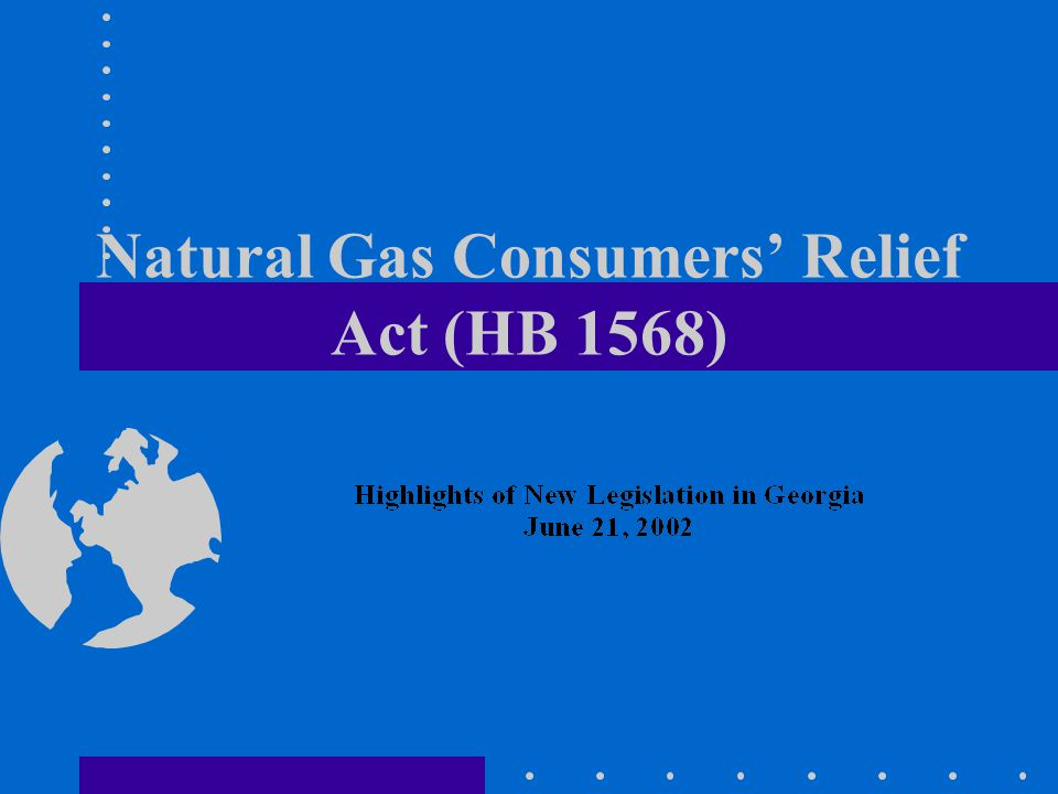 Natural Gas Consumers Relief Act (HB 1568)