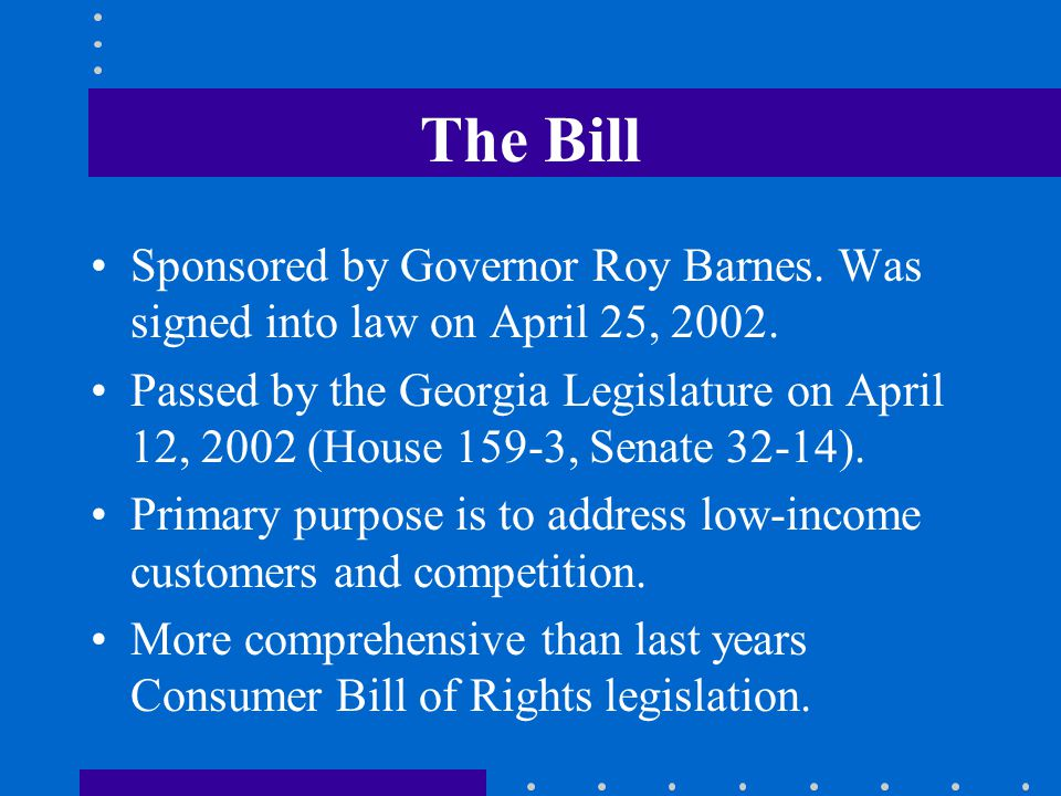 The Bill Sponsored by Governor Roy Barnes. Was signed into law on April 25,