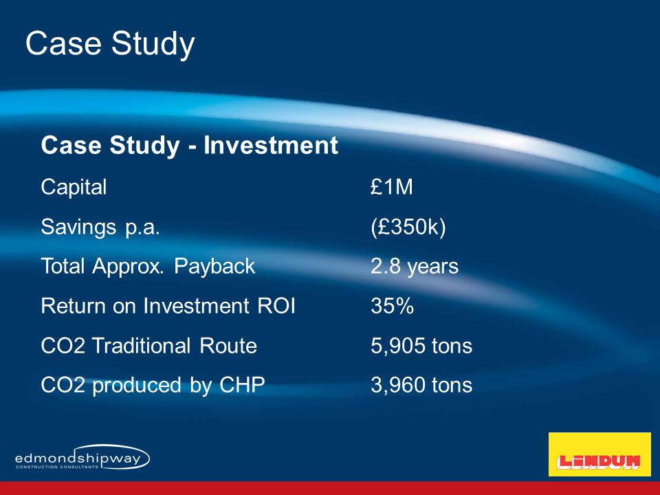 Case Study - Investment Capital£1M Savings p.a. (£350k) Total Approx.
