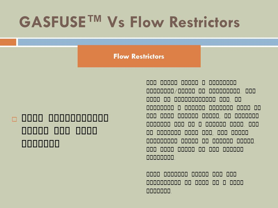 GASFUSE Vs Flow Restrictors Flow Restrictors Leave The Fire Burning Flow Restrictors The video shows a backyard barbecue / braai in operation. The hos