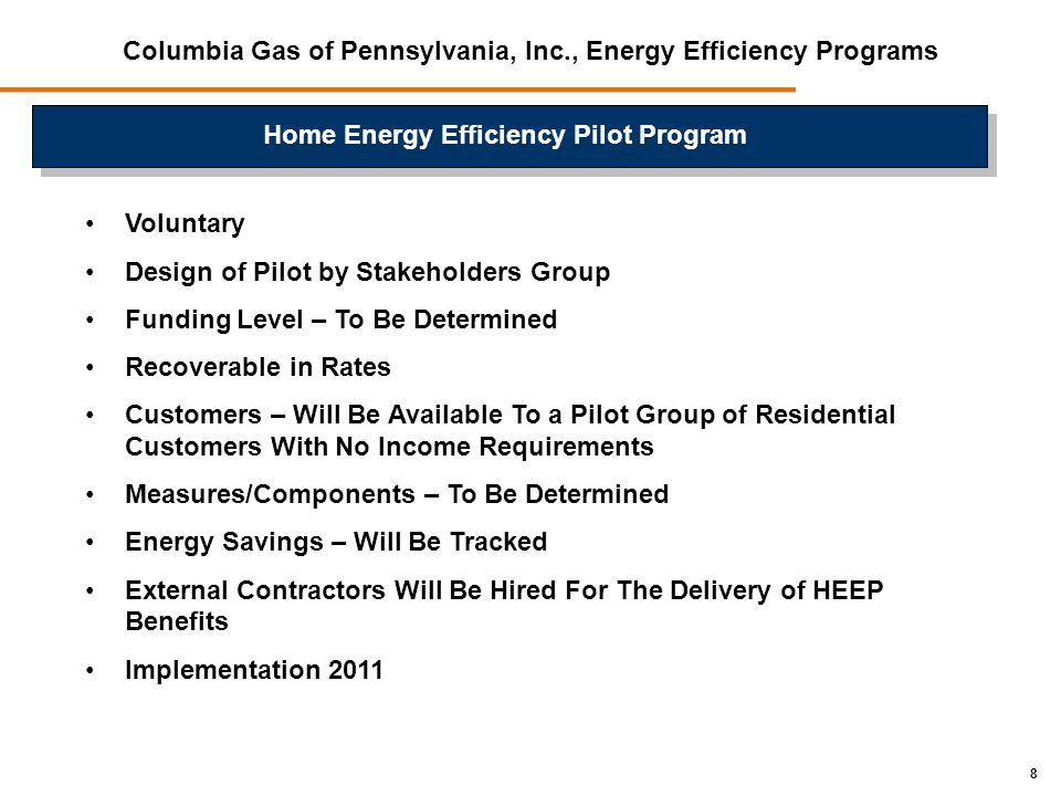9 Questions? Thank you! Columbia Gas of Pennsylvania, Inc., Energy Efficiency Programs