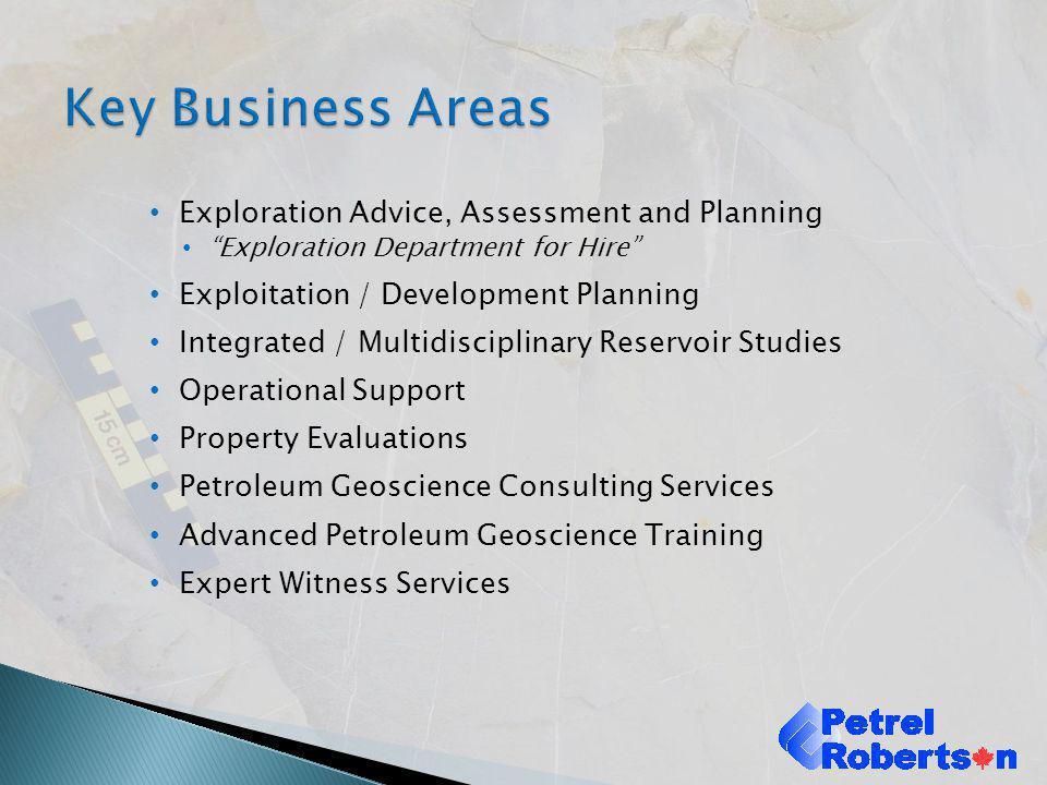 Exploration Advice, Assessment and Planning Exploration Department for Hire Exploitation / Development Planning Integrated / Multidisciplinary Reservo