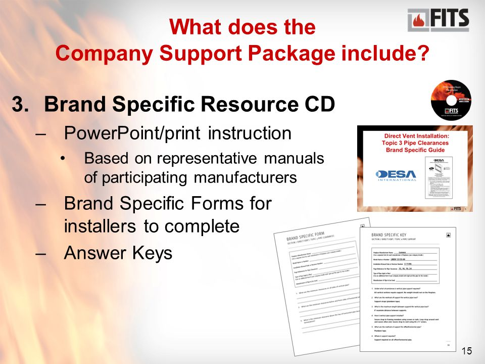 15 What does the Company Support Package include.